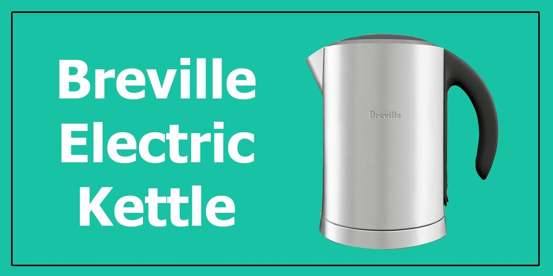 breville electric kettle review